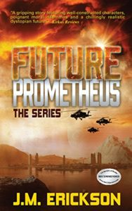 FUTURE PROMETHEUS: Emergence and Evolution