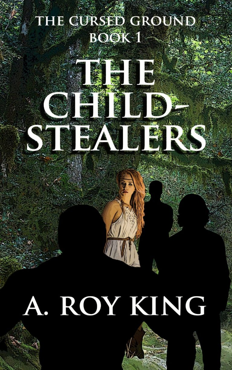 The Child-Stealers – Book 1 of The Cursed Ground