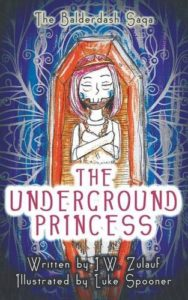 The Underground Princess