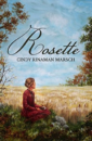 Rosette: A Novel of Pioneer Michigan