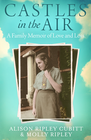 Castles in the Air : A Family Memoir of Love and Loss :