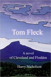 Tom Fleck: A novel of Cleveland and Flodden