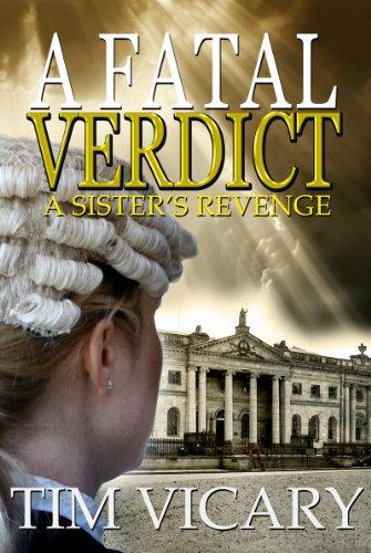 A Fatal Verdict: A Sister's Revenge